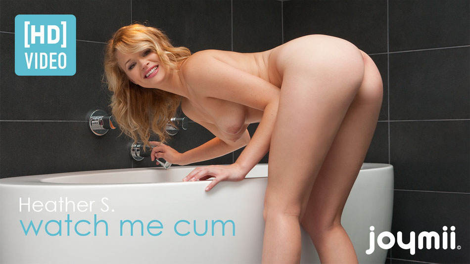 Heather S. - Watch me cum